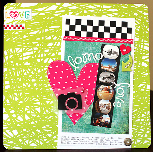 Lomo Love layout - susan weinroth - RECENT layout