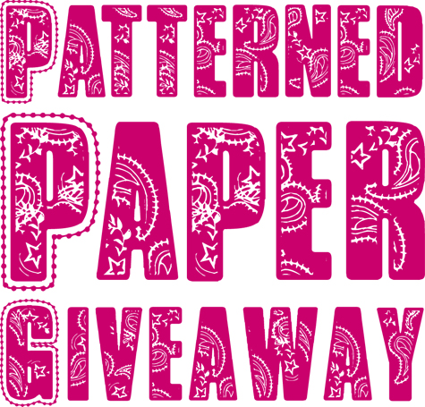 Patterned Paper Giveaway