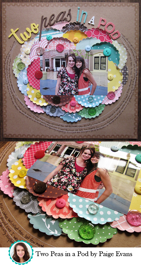 Two Peas in a Pod Layout by Paige Evans