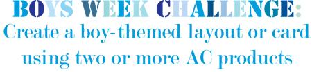 Boys Week Challenge