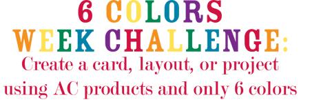 6 Colors Week Challenge