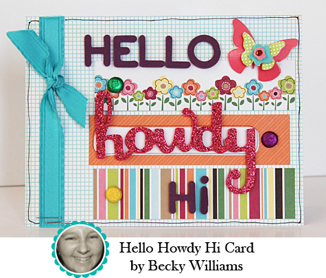 Hello Howdy Hi Card by Becky Williams