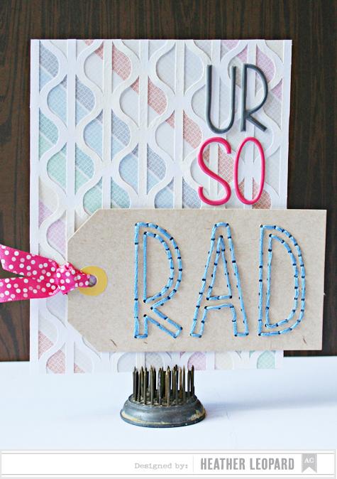 U R So Rad Card by Heather Leopard AC