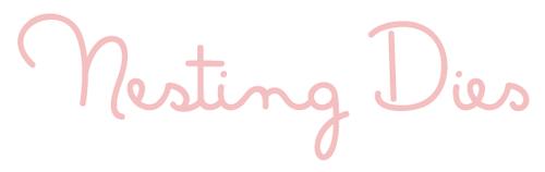 Nesting Dies