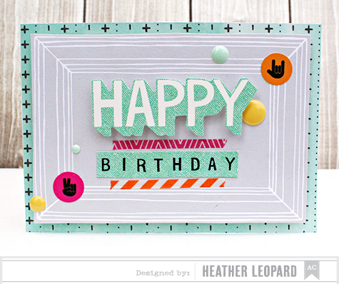 Happy Birthday Card by Heather Leopard AC