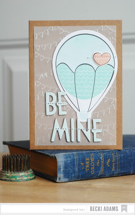 Becki Adams_Be Mine Card_American Crafts