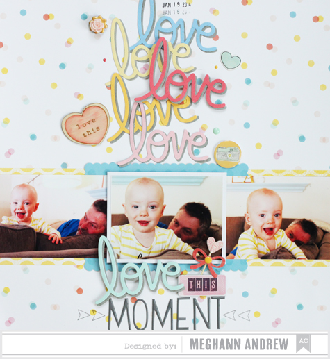 Love This Moment_AC Blog