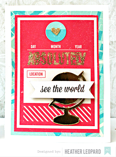 Absolutely See the World Card by Heather Leopard AC