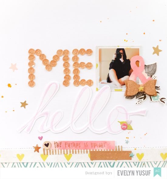 Hello Me Tittle American Crafts Dear Lizzy by Evelynpy  Full Layout
