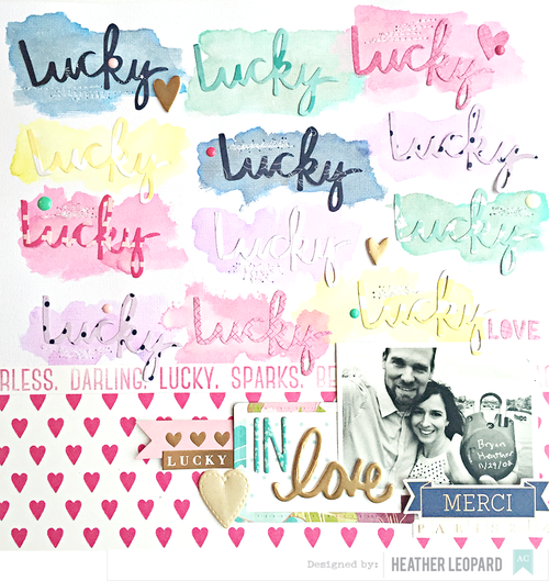 Lucky in Love by Heather Leopard American Crafts