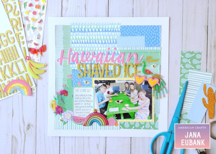Jana-Eubank-American-Crafts-Sunshine-Good-Times-Hawaiian-Shaved-Ice-Scrapbook-Page-1-800