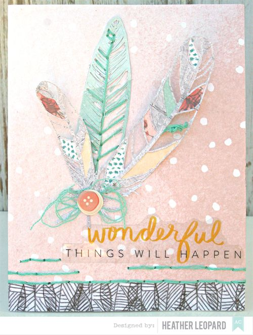 Wonderful Happens by Heather Leopard American Crafts