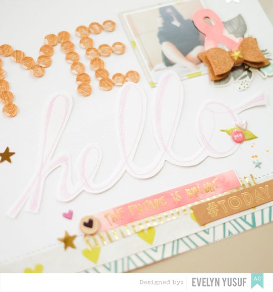 Hello Me Tittle American Crafts Dear Lizzy Details 1 by  Evelynpy Full Layout