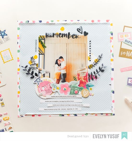 Remember Us American Crafts Better Together Amy Tangerine  Full Layouts Styling by Evelynpy