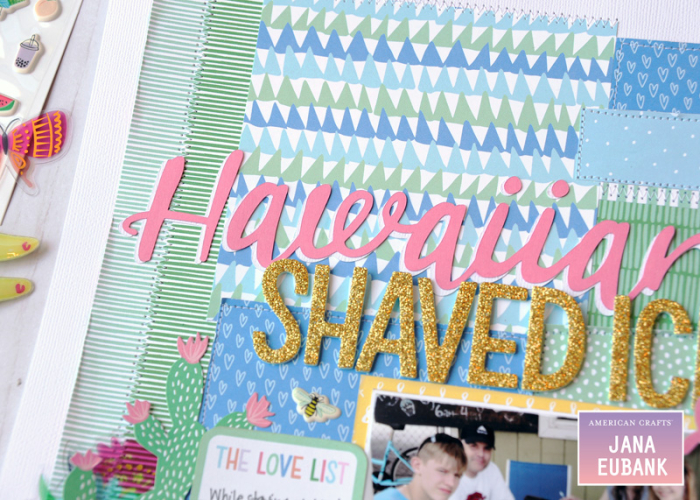 Jana-Eubank-American-Crafts-Sunshine-Good-Times-Hawaiian-Shaved-Ice-Scrapbook-Page-4-800