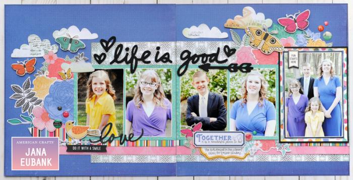 Jana Eubank - American Crafts - Vicki Boutin - All the Good Things - Life Is Good Scrapbook Page 1 800