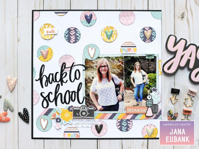 Jana Eubank American Crafts Amy Tangerine Shine On Back to School Layout 1 800